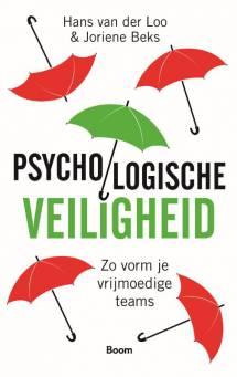Webinar door Hans van der Loo en Joriene Beks Psychologische Veiligheid – De sleutel tot succesvolle teams